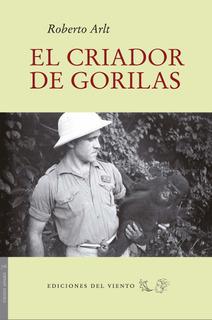 El Criador De Gorilas, Roberto Arlt, Del Viento