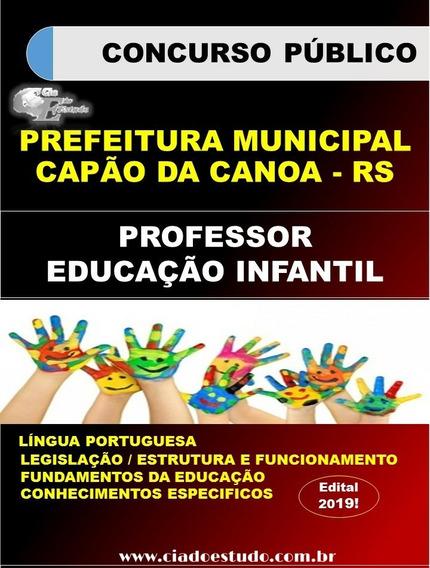 Apostila Capão Da Canoa Rs 2019- Prof. Educação Infantil