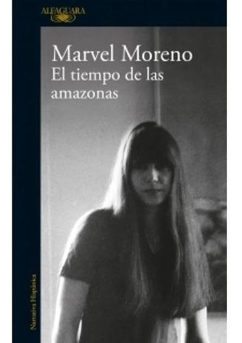 El Tiempo De Las Amazonas / Marvel Moreno