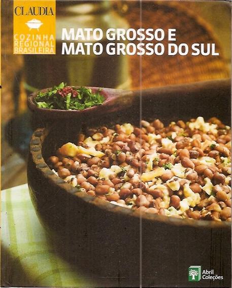 Mato Grosso E Mato Grosso Do Sul (cozinh Sem Autor