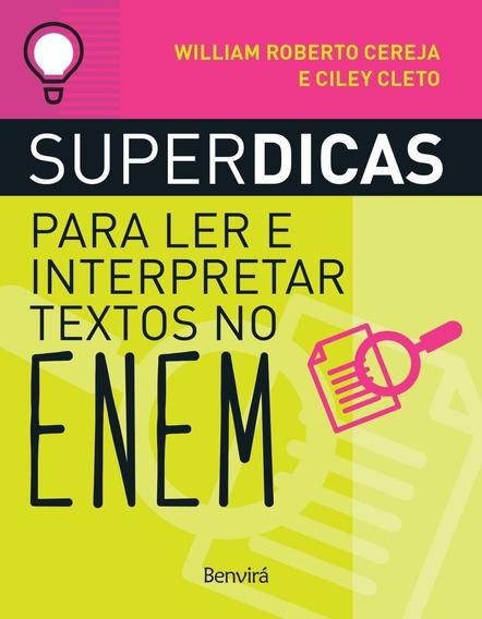 Superdicas Para Ler E Interpretar Textos No Enem