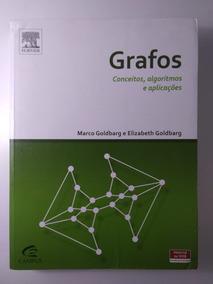 Grafos - Conceitos Algoritmos E Aplicações
