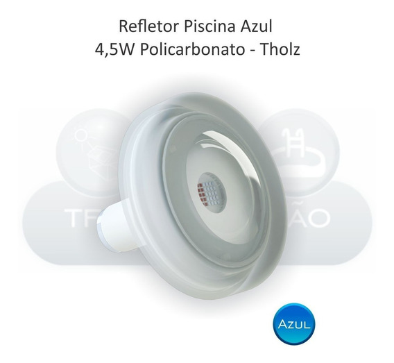 Refletor Para Piscina Power Led Tholz Azul 4,5w