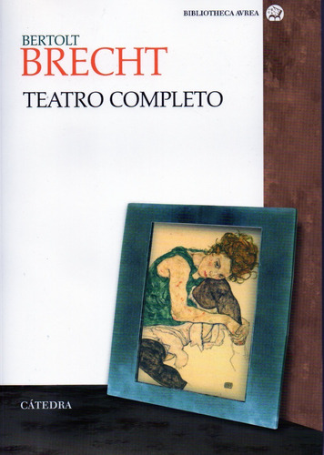 Teatro Completo Brecht - Brecht - Catedra
