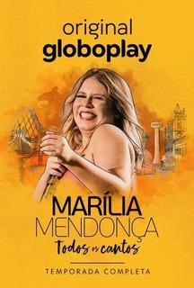 Marilia Mendonça - Todos Os Cantos - Série Completa