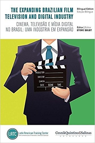 The Expanding Brazilian Film, Television And Digital Industr