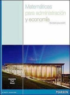 Libro Matemáticas Para Administracion Y Economia / Pearson