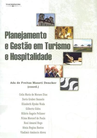 Planejamento E Gestao Em Turismo E Hospitalidade