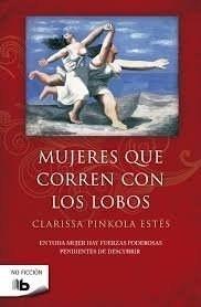 Mujeres Que Corren Con Los Lobos Ed. Ani - Pinkola Estes Cla