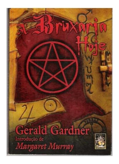 Livro Digital - A Bruxaria Hoje - Gerald Gardner