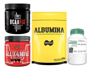Glutamina 300g + Bcaa Fix 240g + Albumina 500g + Dilatex 152