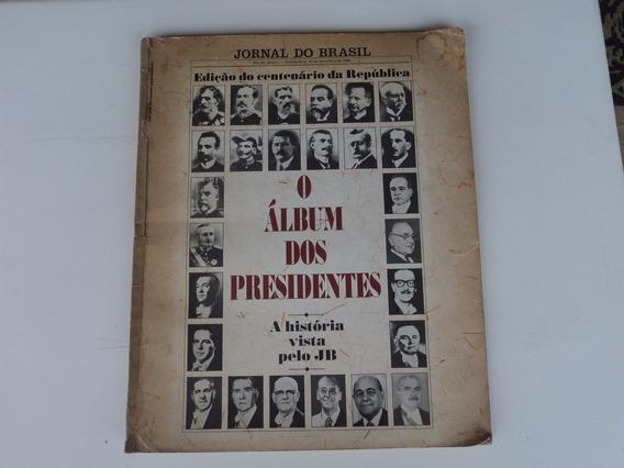 Publicação Jb - O Álbum Dos Presidentes