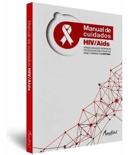 Livro Manual De Cuidados Hiv/ Aids