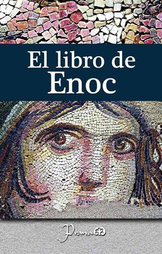 Libro: El Libro De Enoc Autor: Anónimo