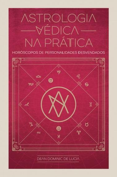 Astrologia Védica - Horóscopos De Personalidades Desvendad