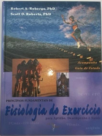 Princípios Fundamentais De Fisiologia Do Exercício
