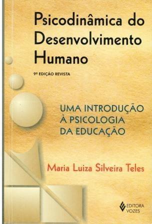 Livro Psicodinâmica Do Desenvolvimento Humano