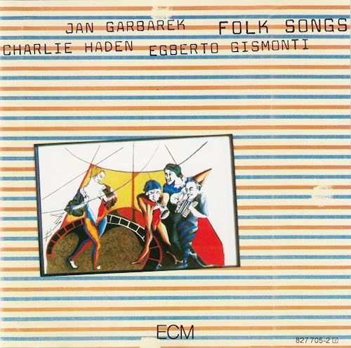 Folk Songs - Haden Garbarek Gismonti (cd)