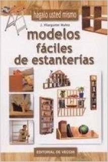 Modelos Fáciles De Estanterías, Vilargunter Muñoz, Vecchi