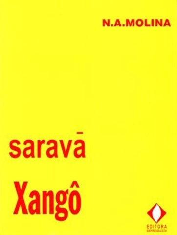 Saravá Xangô - Molina, N.a.