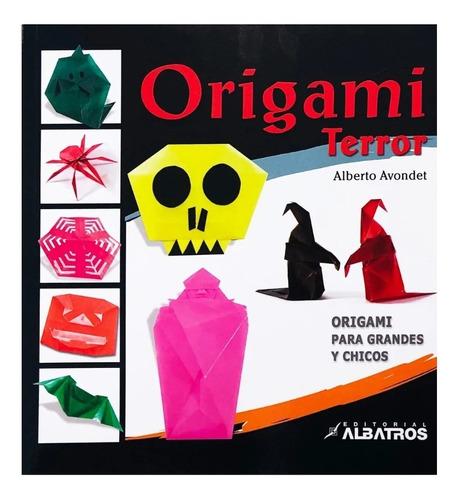 Origami Terror - Editorial Albatros