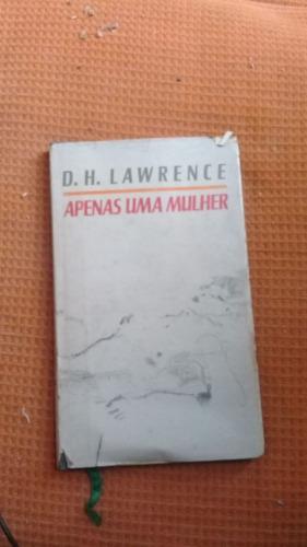 Livro: Apenas Uma Mulher - D. H. Lawrence
