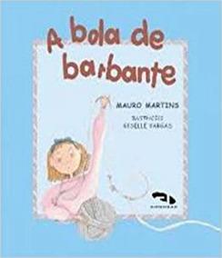 Bola De Barbante, A