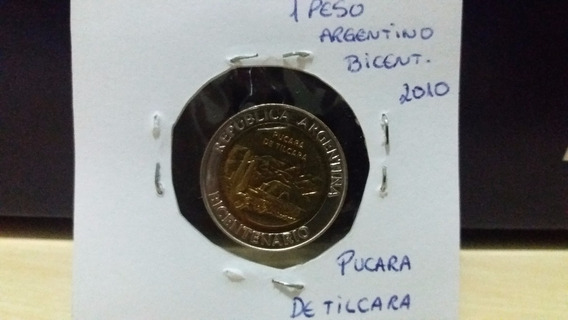 Moeda 1 Peso Argentino Bicentenário Pucara De Tilcara 2010