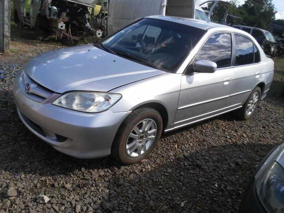 Sucata Honda Civic Automático 115cvs 2005 Rs Auto Peças Cai