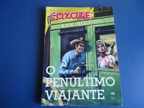 O Coyote Nº 168 - O Penúltimo Viajante