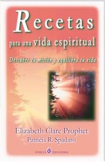 Recetas Para Una Vida Espiritual, Prophet, Porcia #