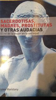 Sacerdotisas Madres Prostitutas - Maristany - Pluma Digital