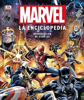 Libro : Marvel La Enciclopedia (marvel Encyclopedia) - Dk