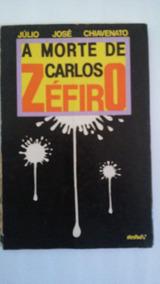 A Morte De Carlos Zéfiro