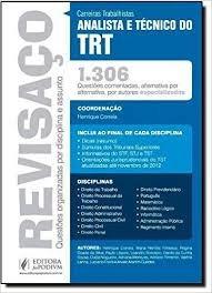Revisaço: Analista E Técnico Do Trt 1306 Henrique Correia