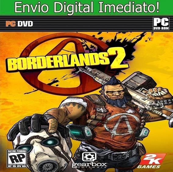 Borderlands 2 Pc Hd Original Envio Imediato!