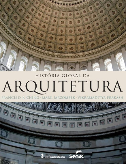 Historia Global Da Arquitetura