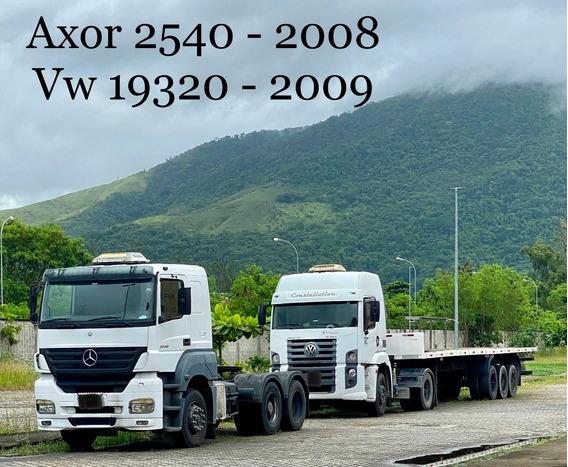 Mb Axor 2540 (6x2) 2008 / Vw Constellation 19.320 2009
