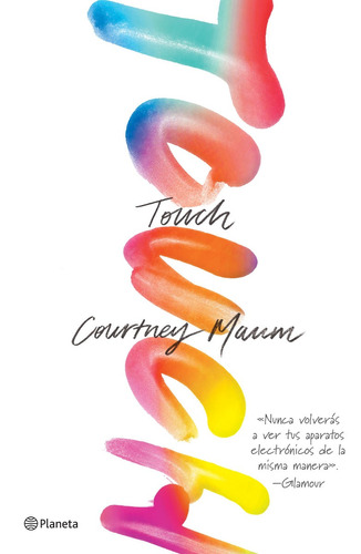 Touch Libro Nuevo Courtney Maum