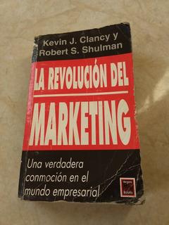 A6 La Revolucion Del Marketing- Kevin Clancy, Robert Shulman