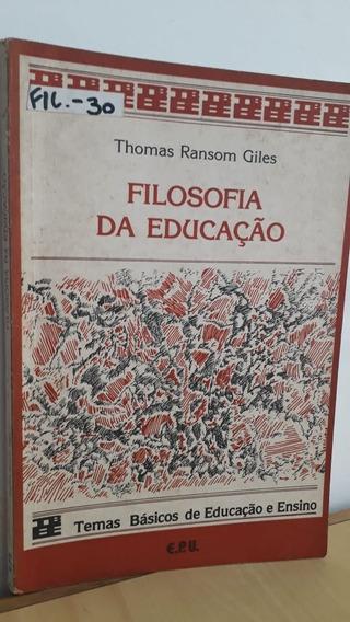 Filosofia Da Educação: Temas Básicos De Educação E Ensino