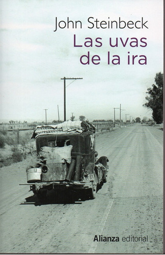 Las Uvas De La Ira - Steinbeck - Alianza