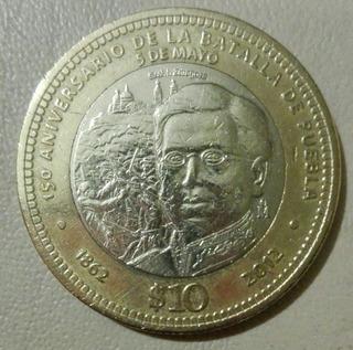 Moneda 10 Pesos Conmemorativa Zaragoza Batalla De Puebla
