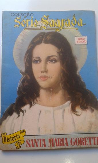 Hq - História De Santa Goretti - Augusto De Andrade