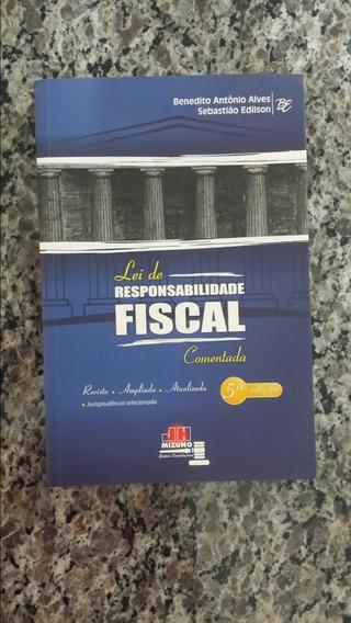 Lei De Responsabilidade Fiscal/benedito Antônio/sebastião Ed