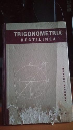 Imagen 1 de 1 de Trigonometria Rectilinea. Agustin Anfossi