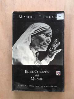 Madre Teresa En El Corazón Del Mundo