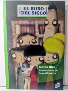 El Robo Del Siglo - Mateo Niro - Salim