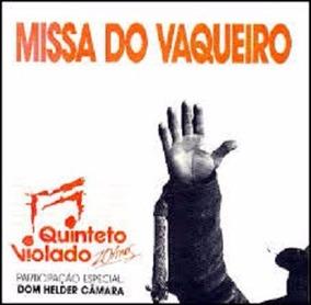 Cd Missa Do Vaqueiro Quinteto Violado - Dom Elder Câmara
