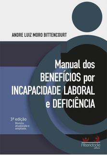 Manual Dos Beneficios Por Incapacidade Laboral E Deficiencia